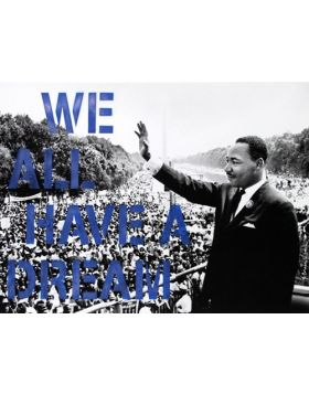 We All Have A Dream (Blue)