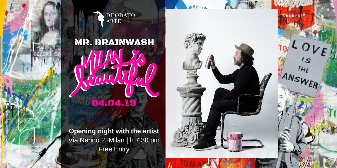 Mr Brainwash - Milan is Beautiful Show