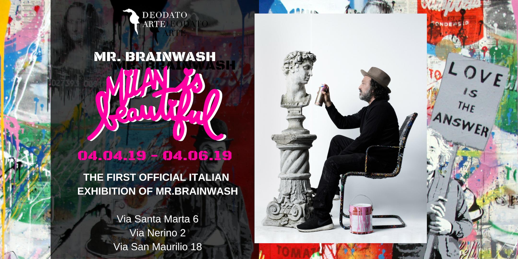 MILAN is beautiful - Mr.Brainwash
